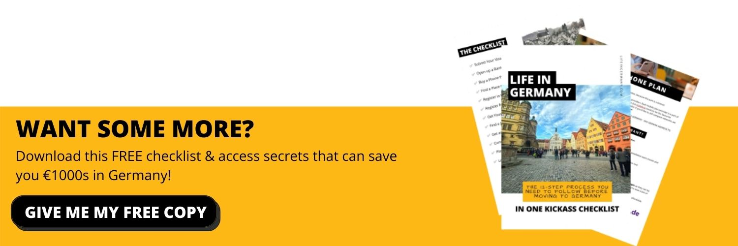 Download this FREE checklist for secrets that can save you €1000s in Germany! (1)